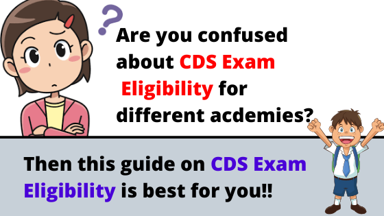 CDS Exam Eligibility