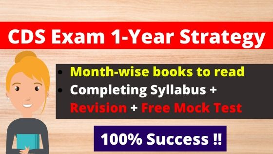 UPSC CDS 2020 1-Year preparation Strategy