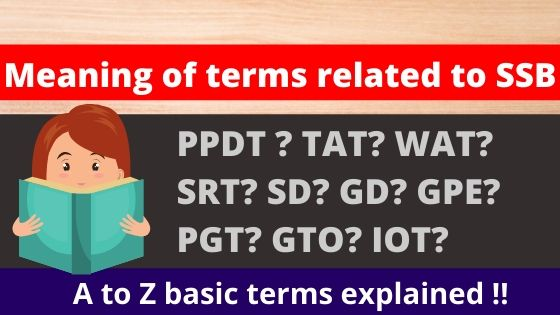 SSB Interview basic terms