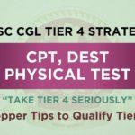 SSC CGL Exam Tier 4 Strategy