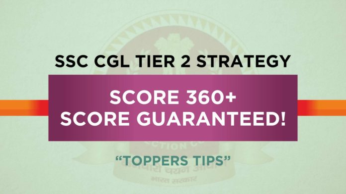 SSC CGL Tier 2 Preparation Strategy