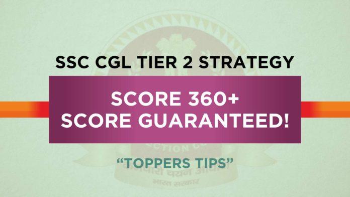 SSC CGL Tier 2 Preparation Strategy