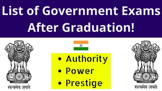 Government Exams after Graduation