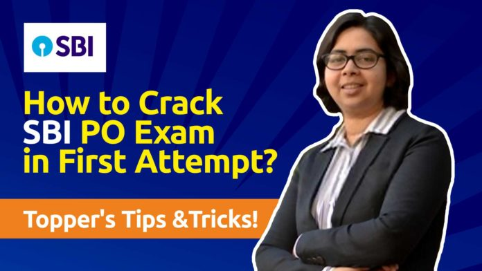 Crack SBI PO Exam in First Attempt