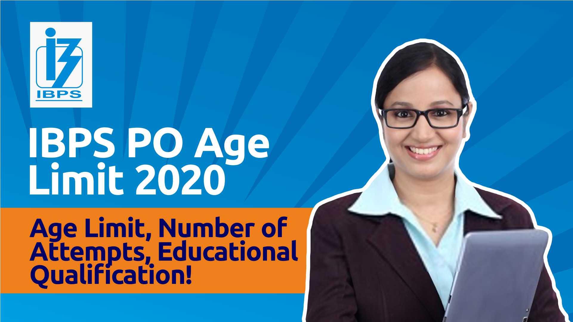 IBPS PO Age Limit
