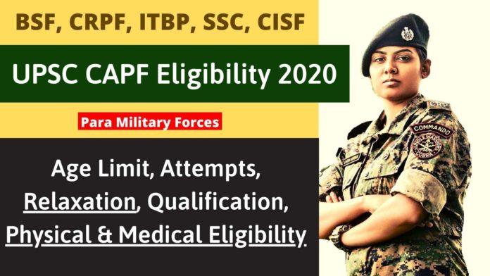 UPSC CAPF Eligibility 2021