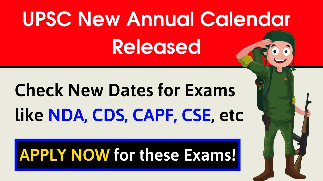 UPSC Revised Annual Calendar 2020-21 | Good News for NDA, CDS, CAPF