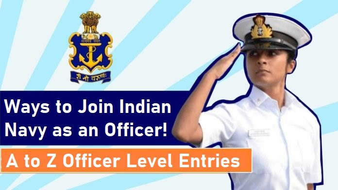 Ways to Join Indian Navy as an Officer